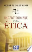libro Incertidumbre De La ética