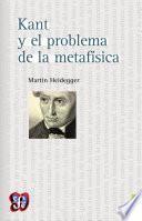 libro Kant Y El Problema De La Metafísica