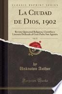 libro La Ciudad De Dios, 1902, Vol. 57