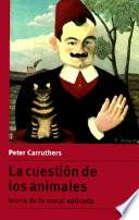 libro La Cuestión De Los Animales