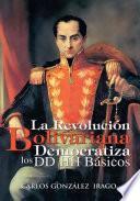 La Revolucion Bolivariana Democratiza Los Dd Hh Basicos
