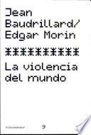 libro La Violencia Del Mundo