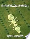 Mis Maravillosas Hormigas