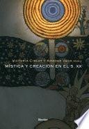 Mística Y Creación En El S.xx