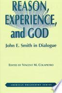 Reason, Experience, And God