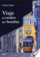 Viaje Al Centro Del Hombre