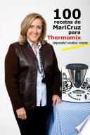 libro 100 Recetas De Maricruz Para Thermomix