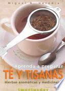 Aprenda A Preparar Té Y Tisanas