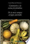 Bbctc, Tomo 02. Comentarios A La Cocina Precolombina • De La Mesa Europea Al Fogón Amerindio