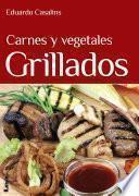libro Carnes Y Vegetales Grillados