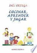 libro Cocinar, Aprender Y Jugar