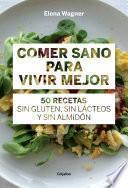 libro Comer Sano Para Vivir Mejor (fixed Layout)