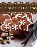 El Olor De Las Galletas