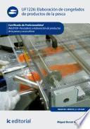 Elaboración De Congelados De Productos De La Pesca. Inaj0109