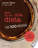libro Esto No Es Una Dieta. Las 100 Recetas