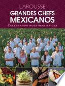 libro Grandes Chefs Mexicanos Celebrando Nuestras Raíces