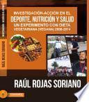 libro Investigación Acción En El Deporte, Nutrición Y Salud