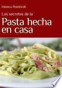 libro Los Secretos De La Pasta Hecha En Casa