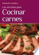 libro Los Secretos Para Cocinar Carnes