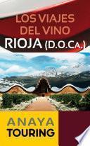 libro Los Viajes Del Vino. Rioja