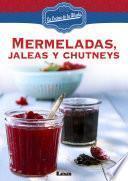 libro Mermeladas, Jaleas Y Chutneys