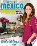 Mexico Fresco/ Fresh Mexico