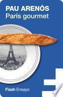 libro París Gourmet (flash Ensayo)