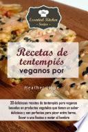 libro Recetas De Tentempiés Veganos Por Heather Hope
