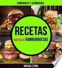 libro Recetas: Formidables Y Asombrosas Recetas De Hamburguesas