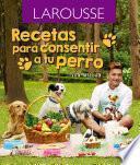Recetas Para Consentir A Tu Perro.