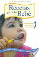libro Recetas Para Tu Bebe / Recipes For Your Baby