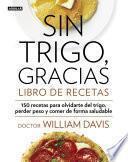 libro Sin Trigo, Gracias. Libro De Recetas