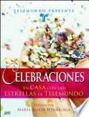 libro Telemundo Presenta: Celebraciones