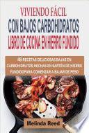 Viviendo Fácil Con Bajos Carbohidratos