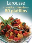 libro Vuelta Al Mundo En 80 Platillos