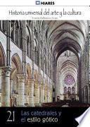 21. Las Catedrales Y El Estilo Gótico