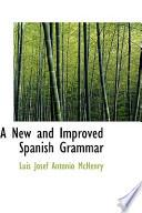 A New And Improved Spanish Grammar