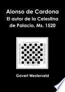 libro Alonso De Cardona. El Autor De La Celestina De Palacio, Ms. 1520.