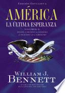 AmŽrica: La œltima Esperanza (volumen Ii)