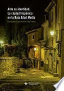 libro Ante Su Identidad. La Ciudad Hispánica En La Edad Media