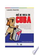 libro Así Se Vota En Cuba