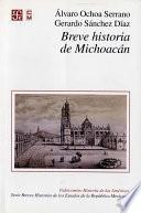 Breve Historia De Michoacán