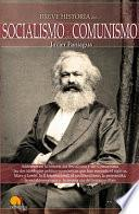 Breve Historia Del Socialismo Y Comunismo