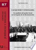 libro Caciquismo Y Endogamia