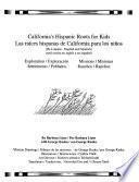 California S Hispanic Roots For Kids