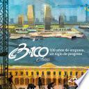 Cámara De Comercio De Barranquilla: 100 Años