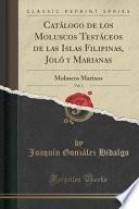 libro Catálogo De Los Moluscos Testáceos De Las Islas Filipinas, Joló Y Marianas, Vol. 1
