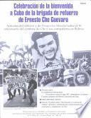 libro Celebración De La Bienvenida A Cuba De La Brigada De Refuerzo De Ernesto Che Guevara