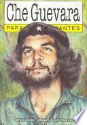 Che Guevara Para Principiantes