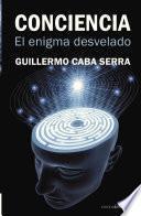 libro Conciencia El Enigma Desvelado